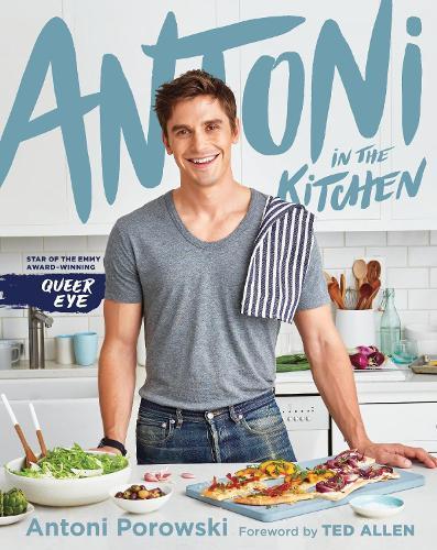 Antoni in the Kitchen (Hardback)