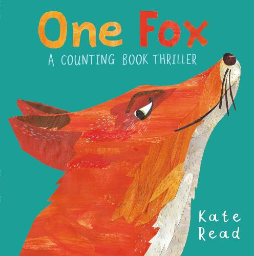 One Fox: A Counting Book Thriller (Hardback)