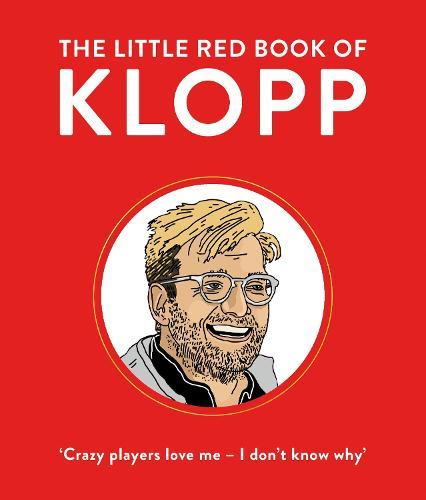 The Little Red Book of Klopp (Hardback)