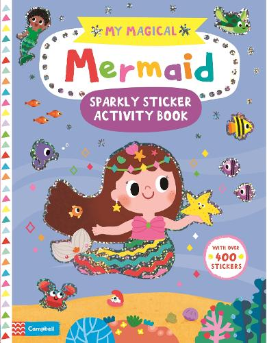 My Magical Mermaid Sparkly Sticker Activity Book - My Magical (Paperback)