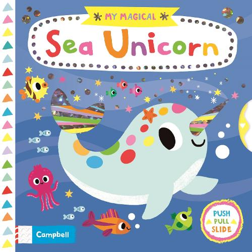 My Magical Sea Unicorn - My Magical (Board book)