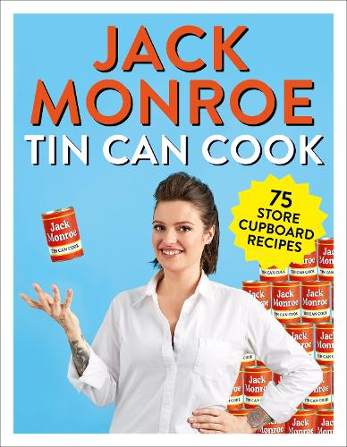 Tin Can Cook: 75 Simple Store-cupboard Recipes (Paperback)