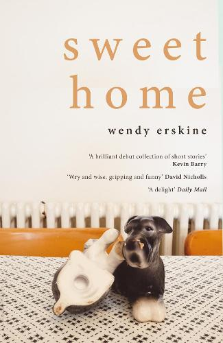 Sweet Home by Wendy Erskine | Waterstones