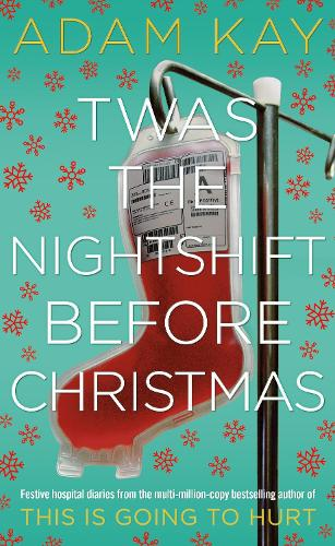 Twas The Nightshift Before Christmas (Hardback)