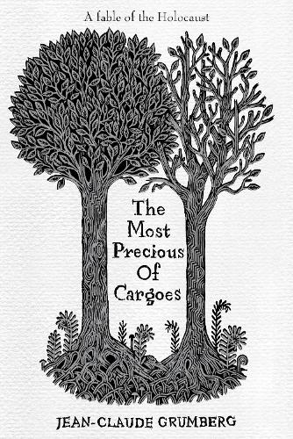 The Most Precious of Cargoes (Hardback)
