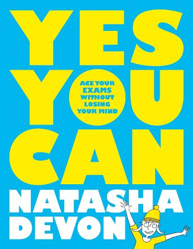 Yes You Can: Ace Your Exams Without Losing Your Mind (Paperback)