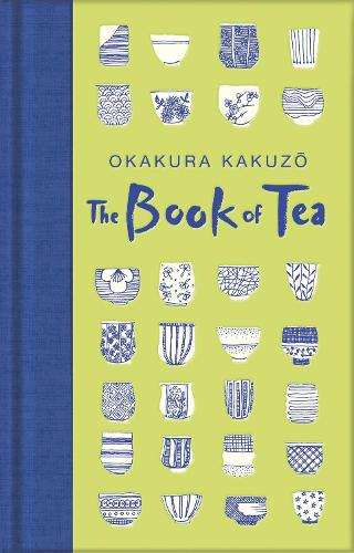 The Book of Tea - Macmillan Collector's Library (Hardback)