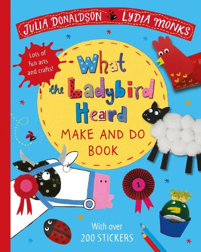 What the Ladybird Heard Make and Do (Paperback)