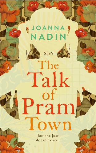 The Talk of Pram Town (Hardback)