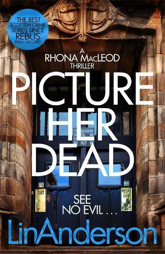 Picture Her Dead - Rhona MacLeod (Paperback)