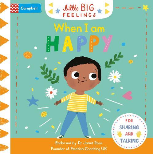When I am Happy - Little Big Feelings (Board book)