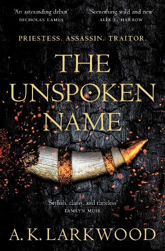 The Unspoken Name - The Serpent Gates (Paperback)