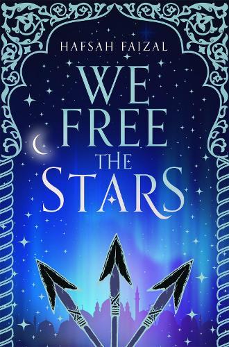 We Free the Stars - Sands of Arawiya (Paperback)