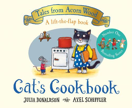 Cat's Cookbook: A new Tales from Acorn Wood story - Tales From Acorn Wood (Board book)