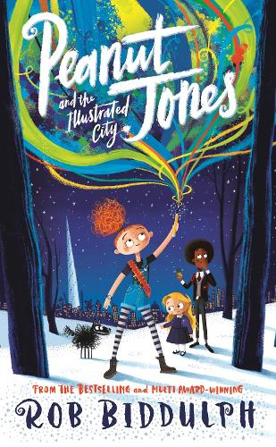 Peanut Jones and the Illustrated City: from the creator of Draw with Rob (Hardback)