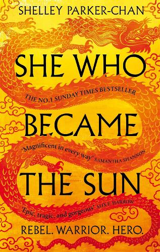 She Who Became the Sun by Shelley Parker-Chan | Waterstones