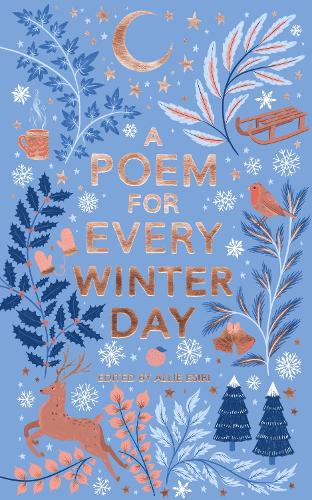 A Poem for Every Winter Day - A Poem for Every Day and Night of the Year (Paperback)