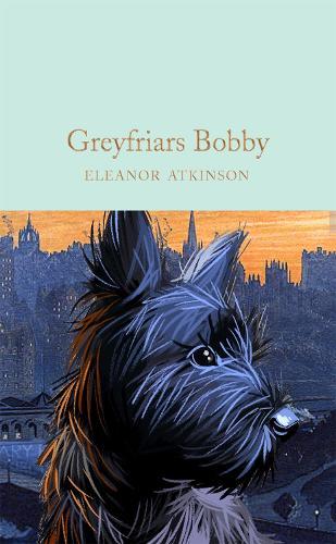 Greyfriars Bobby - Macmillan Collector's Library (Hardback)