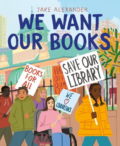 We Want Our Books: Rosa's Fight to Save the Library (Hardback)