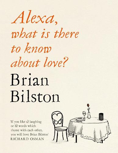 Alexa, what is there to know about love? (Hardback)