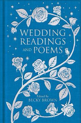 Wedding Readings and Poems - Macmillan Collector's Library (Hardback)