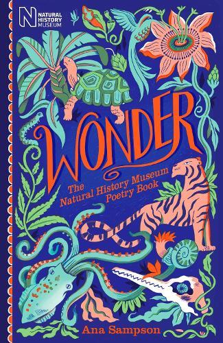 Wonder: The Natural History Museum Poetry Book (Hardback)