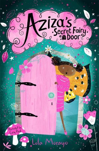 Aziza's Secret Fairy Door - Aziza's Secret Fairy Door (Paperback)