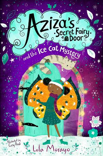 Aziza's Secret Fairy Door and the Ice Cat Mystery (Paperback)
