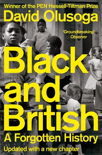 Black and British: A Forgotten History (Paperback)