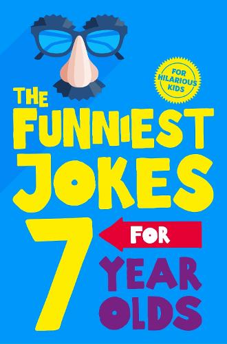 The Funniest Jokes for 7 Year Olds (Paperback)