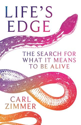 Life's Edge: The Search for What It Means to Be Alive (Hardback)