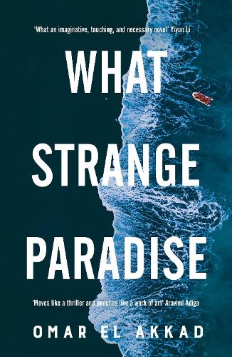 What Strange Paradise (Hardback)