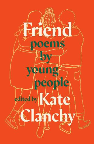 Friend: Poems by Young People (Paperback)