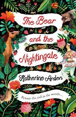The Bear and The Nightingale: (Winternight Trilogy) - Winternight Trilogy (Hardback)