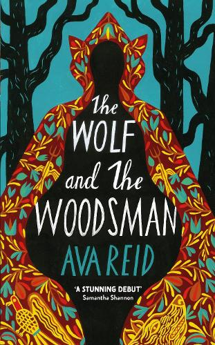 The Wolf and the Woodsman (Hardback)