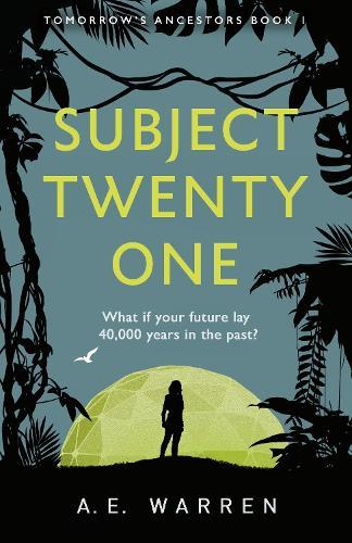 Subject Twenty-One - Tomorrow's Ancestors (Paperback)