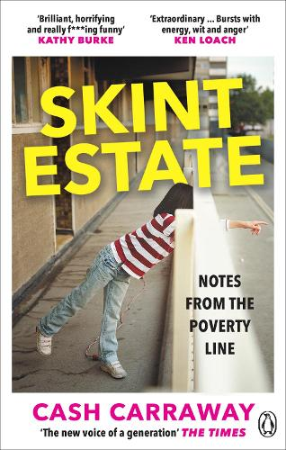 Skint Estate: A memoir of poverty, motherhood and survival (Paperback)