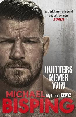 Quitters Never Win (Hardback)