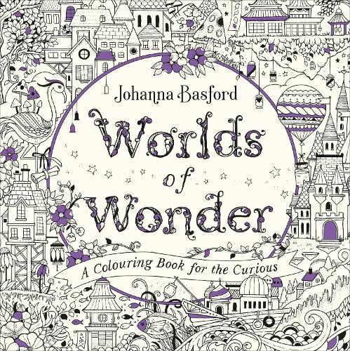 Worlds of Wonder: A Colouring Book for the Curious (Paperback)