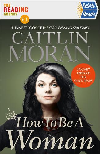 How To Be a Woman: Quick Reads 2021 (Paperback)