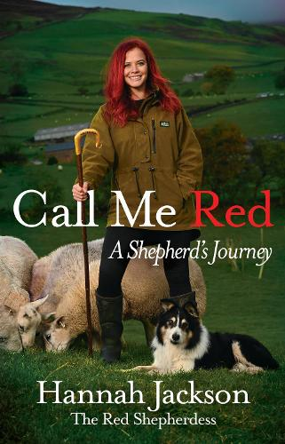 Call Me Red: A shepherd's journey (Hardback)