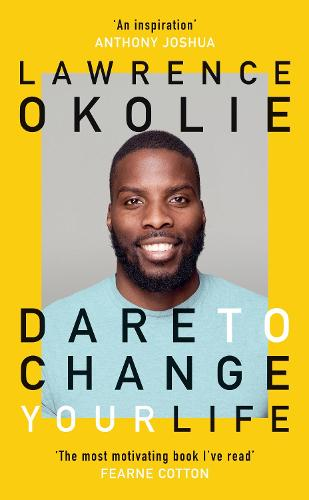 Dare to Change Your Life (Hardback)