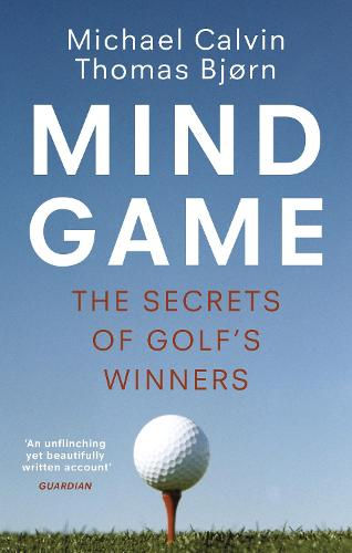 Mind Game: The Secrets of Golf's Winners (Paperback)