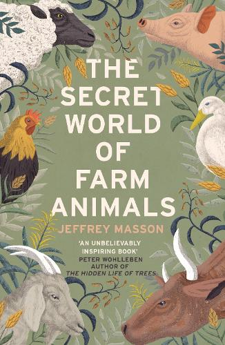 The Secret World of Farm Animals (Paperback)