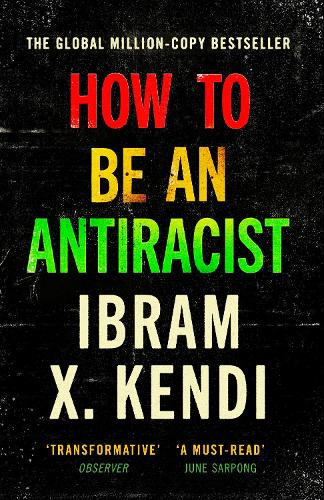 How To Be an Antiracist (Paperback)