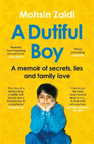 A Dutiful Boy: A memoir of secrets, lies and family love (Paperback)