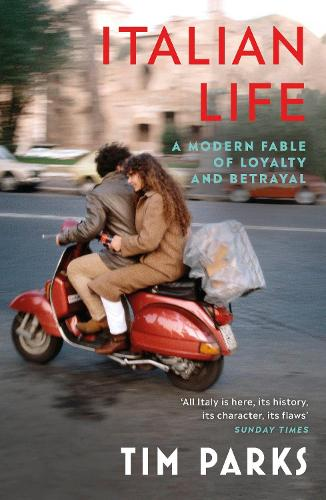 Italian Life: A Modern Fable of Loyalty and Betrayal (Paperback)