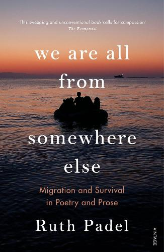 We Are All From Somewhere Else: Migration and Survival in Poetry and Prose (Paperback)