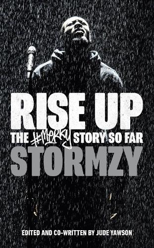 Rise Up: The #Merky Story So Far (Hardback)