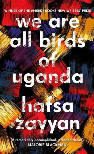 We Are All Birds of Uganda (Hardback)